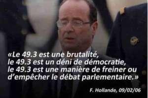 """- 49-3 to jest brutalność, 49-3 jest zaprzeczeniem demokracji, 49-3 to sposób, aby spowolnić lub uniemożliwić debatę parlamentarną """" mówił François Hollande 10 lat temu. fot: https://www.facebook.com/photo.php?fbid=1082288565166474&set=gm.1042136145873114&type=3&theater"""