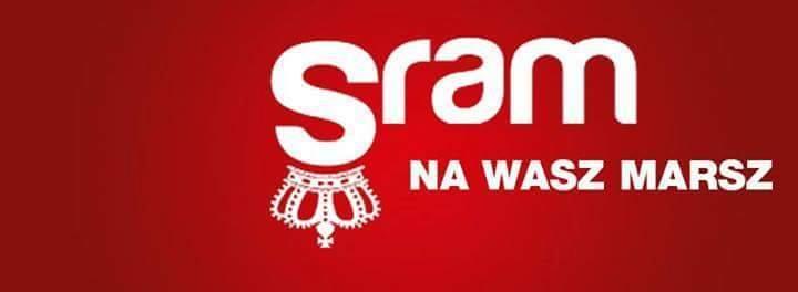 """Napis """"Sram na wasz marsz"""" stylizowane na emblmatykę tzw. Marszu Niepodległości."""
